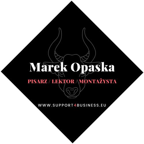 Marek Opaska - Pisarz, Lektor, Montażysta